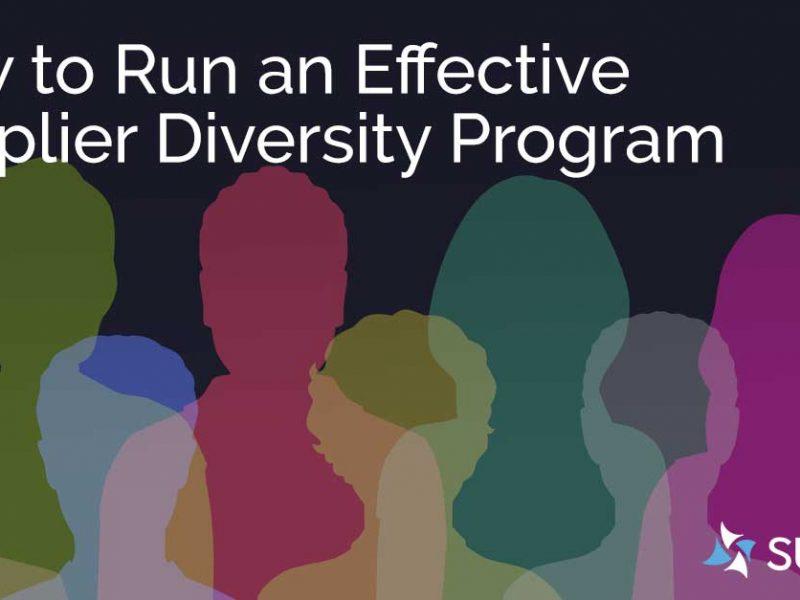 How Procurement Can Run an Effective Supplier Diversity Program