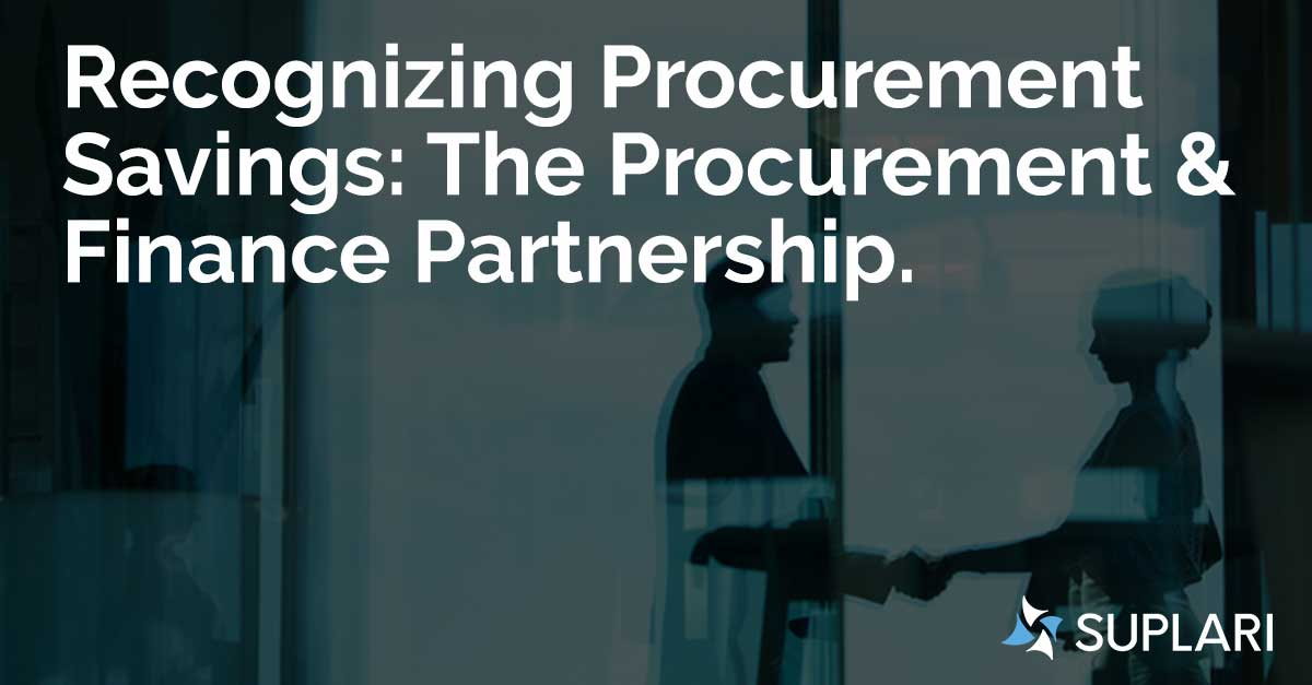 Recognizing Procurement Savings: The Procurement & Finance Partnership