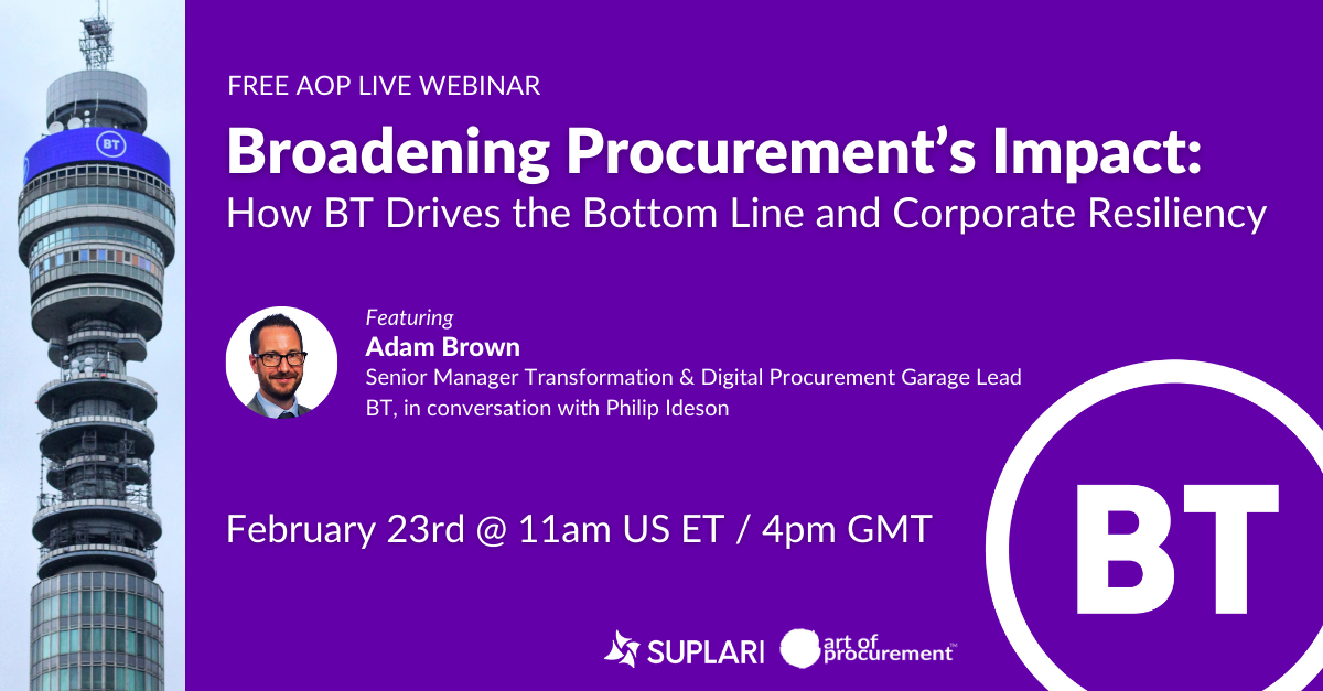 Broadening Procurement's Impact: How Telecom Giant BT Drives the Bottom Line and Corporate Resiliency