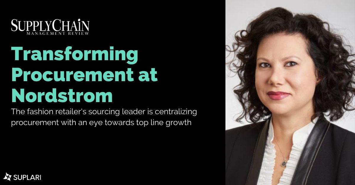 Suplari Customer Nordstrom Press Coverage in SupplyChain Management Review – Transforming Procurement at Nordstrom